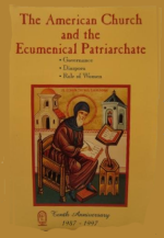The American church and the Ecumenical Patriarchate: Governance, Diaspora, Role of Women