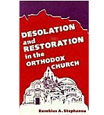 Desolation and Restoration in the Orthodox Church