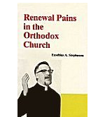 Renewal Pains in the Orthodox Church