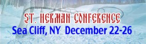 St. Herman Conference: NY @ St. Seraphim Church - Sea Cliff, NY and Holy Protection Church, Glen Cove, NY