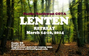 The Pacific Northwest GOYA Lenten Retreat:OR @ Canby Grove Retreat Center | Canby | Oregon | United States