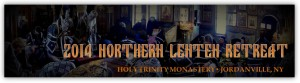 ROCOR Northern Lenten Retreat for Clergy and Matushkas: NY @ Holy Trinity Monastery | Mohawk | New York | United States