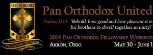 2nd Annual Pan-Orthodox Fellowship Weekend 2014: Akron, OH @ Presentation of Our Lord Orthodox Church  | Fairlawn | Ohio | United States