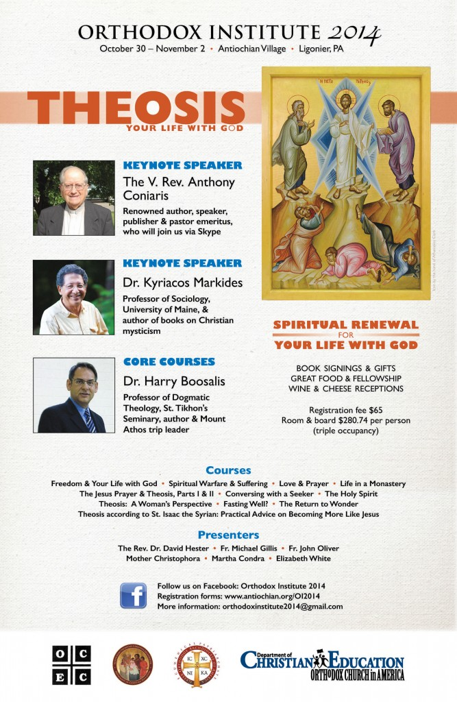 ORTHODOX INSTITUTE 2014: Theosis - Your Life with God @ Antiochian Village | Bolivar | Pennsylvania | United States