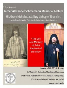 32nd Annual Father Alexander Schmemann Memorial Lecture - Saint Vladimir's Orthodox Theological Seminary @ Metropolitan Philip Auditorium of the John G. Rangos Family Building | Yonkers | New York | United States