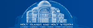 Holy Lands & Holy Wisdom: A Pilgrimage to Holy Places in Greece & Constantinople
