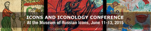 Ninth International Conference of Iconographic Studies - Icons & Iconology @ Museum of Russian Icons  | Clinton | Massachusetts | United States