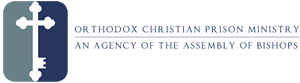 Orthodox Bishops Designate Prison Ministry Awareness Sunday: May 17