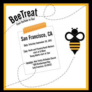 """Be the Bee"" Retreat 2015: San Francisco, CA @ Holy Trinity Orthodox Church  