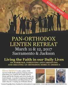 Pan-Orthodox Retreat: Jackson, CA @ Two sites in Jackson and Sacremento, CA | California | United States