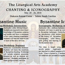 Liturgical Arts Academy: Salem, SC @ Metropolis' Diakonia Retreat Center  | Salem | South Carolina | United States